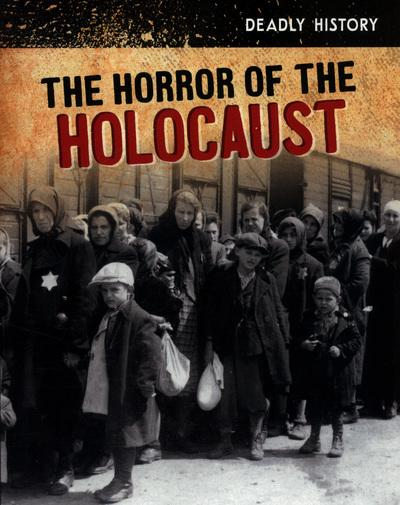 The Horror of the Holocaust - Claire Throp