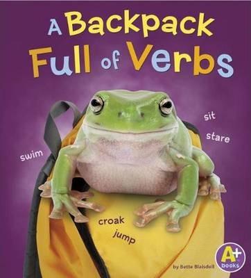 Backpack Full of Verbs - Bette Blaisdell