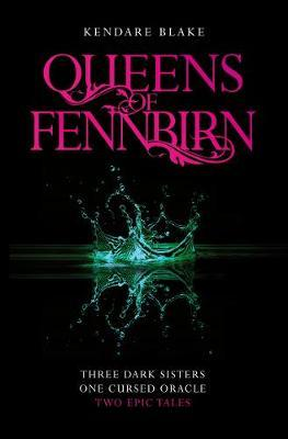 Queens of Fennbirn: Two Three Dark Crowns Novellas - Kendare Blake