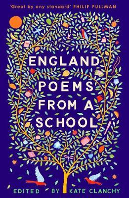 England: Poems from a School - Kate Clanchy