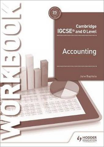 Cambridge IGCSE and O Level Accounting Workbook - June Baptista