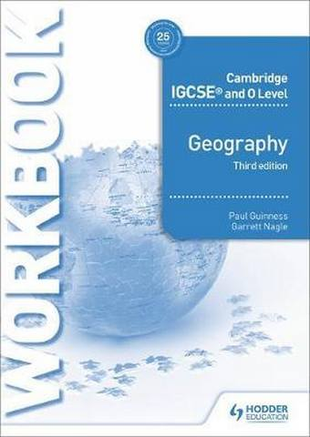 Cambridge IGCSE and O Level Geography Workbook 2nd edition - Paul Guinness