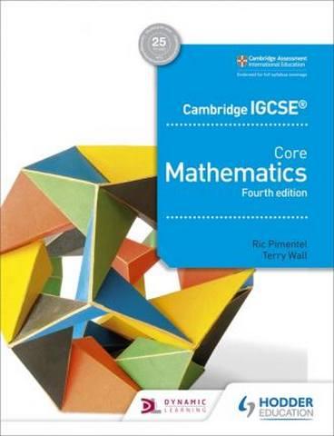 Cambridge IGCSE Core Mathematics 4th edition - Ric Pimentel