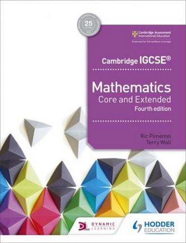 Cambridge IGCSE Mathematics Core and Extended 4th edition - Ric Pimentel