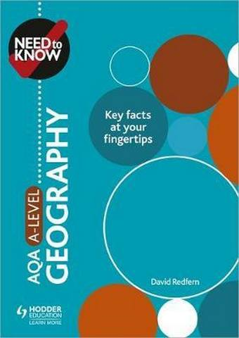 Need to Know: AQA A-level Geography - David Redfern