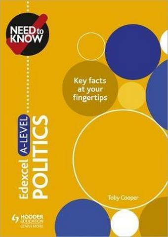 Need to Know: Edexcel A-level Politics - Toby Cooper