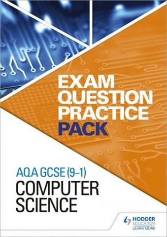 AQA GCSE (9-1) Computer Science: Exam Question Practice Pack - Hodder Education