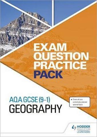 AQA GCSE (9-1) Geography Exam Question Practice Pack - Hodder Education