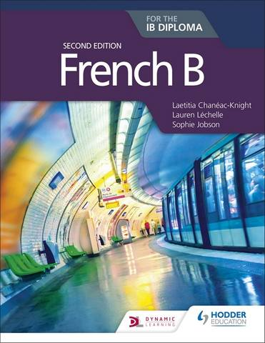 French B for the IB Diploma Second Edition -