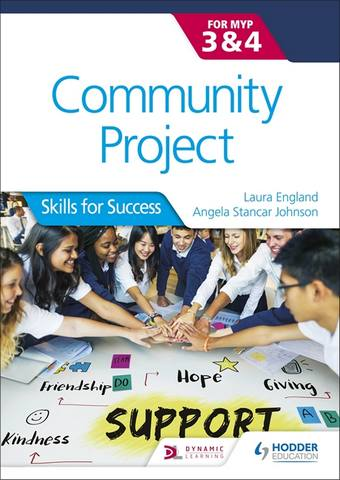 Community Project for the IB MYP 3-4: Skills for Success - Angela Stancar Johnson