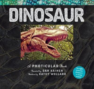 Dinosaur: A Photicular Book - Dan Kainen