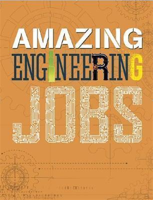 Amazing Jobs: Amazing Jobs: Engineering - Colin Hynson