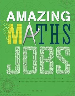 Amazing Jobs: Amazing Jobs: Maths - Colin Hynson