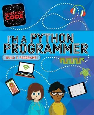 Generation Code: I'm a Python Programmer - Max Wainewright