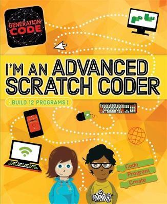 Generation Code: I'm an Advanced Scratch Coder - Max Wainewright