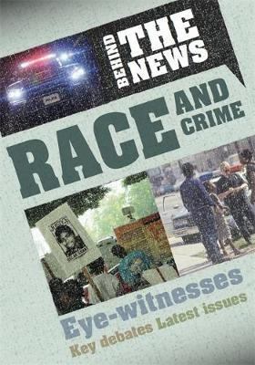 Behind the News: Race and Crime - Philip Steele