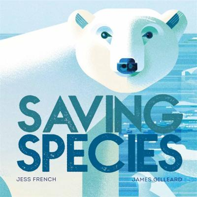 Saving Species - Jess French