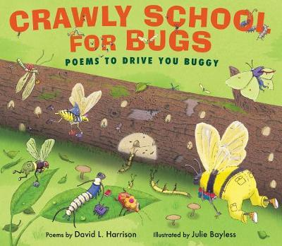 Crawly School For Bugs - David Harrison
