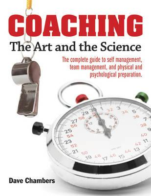 Coaching: The Art and the Science - Dave Chambers