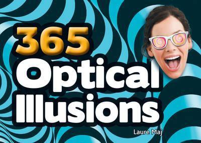 365 Optical Illusions - Laure Maj