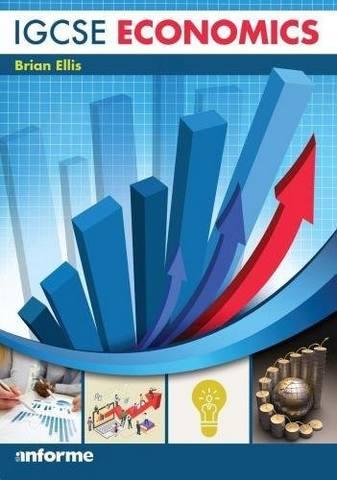 IGCSE Economics - Brian Ellis