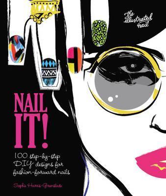 Nail it! - Sophie Harris-Greenslade
