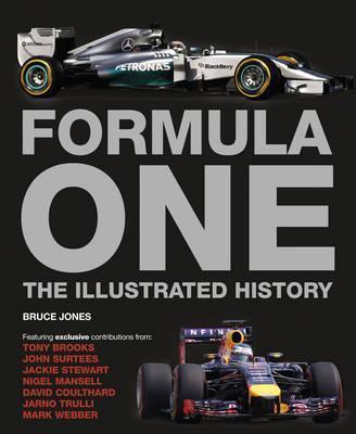 Formula One: The Illustrated History - Bruce Jones