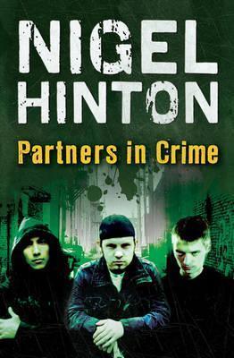 Partners in Crime - Nigel Hinton