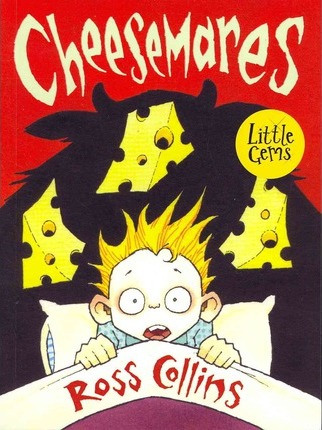 Cheesemares - Ross Collins