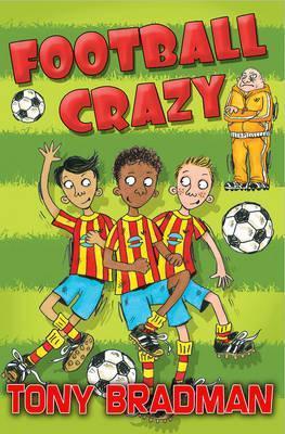 Football Crazy - Tony Bradman