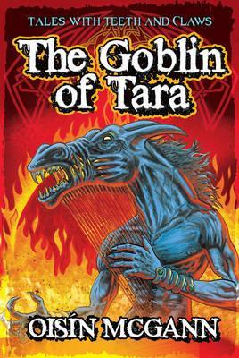 The Goblin Of Tara - Oisin McGann