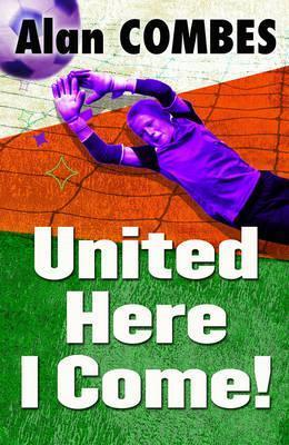 United Here I Come - Alan Combes