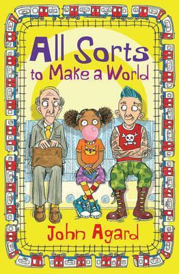 All Sorts to Make a World - John Agard