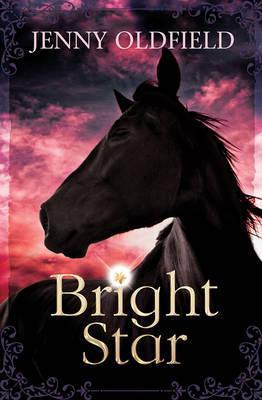 Bright Star - Jenny Oldfield