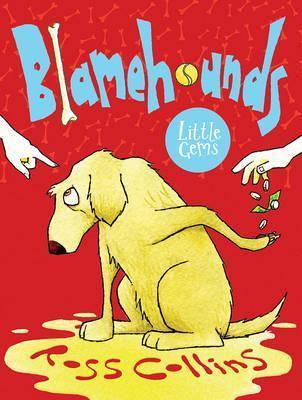 Blamehounds - Ross Collins