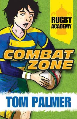 Rugby Academy: Combat Zone - Tom Palmer