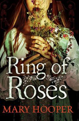 Ring of Roses - Mary Hooper