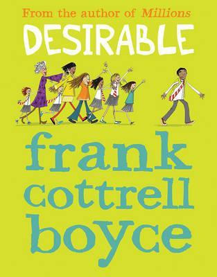 Desirable - Frank Cottrell Boyce