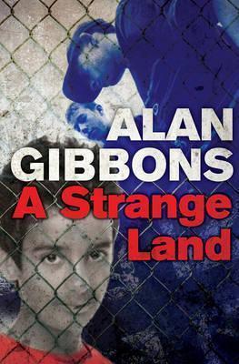 A Strange Land - Alan Gibbons
