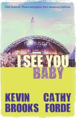I See You Baby - Kevin Brooks