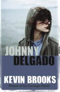 Johnny Delgado - Kevin Brooks