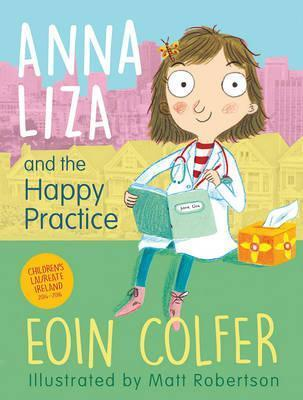Anna Liza and the Happy Practice - Eoin Colfer