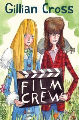Film Crew - Gillian Cross