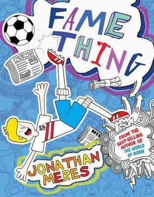 Fame Thing - Jonathan Meres