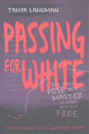 Passing for White - Tanya Landman