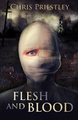 Flesh and Blood - Chris Priestley