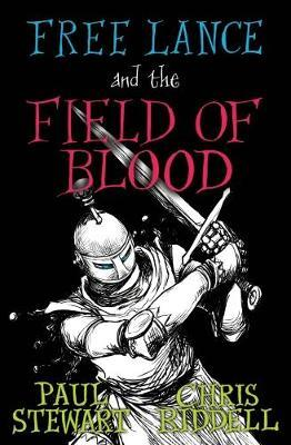 Free Lance and the Field of Blood (Book 2) - Paul Stewart