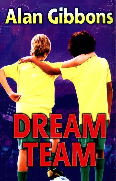 Dream Team - Alan Gibbons