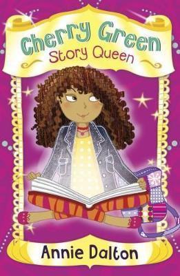 Cherry Green Story Queen: (4u2read) - Annie Dalton
