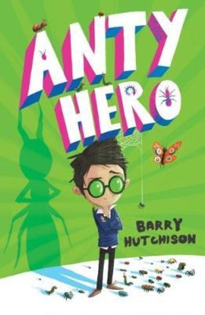 Anty Hero - Barry Hutchison